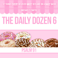 The Daily Dozen 6: Psalm 91