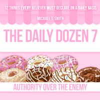The Daily Dozen 7: Authority Over the Enemy
