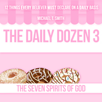 The Daily Dozen 3: The Seven Spirits of God