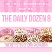 The Daily Dozen 8: The Benefits of Salvation