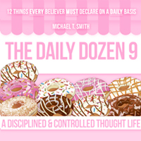 The Daily Dozen 9: A Disciplined and Controlled Thought-Life