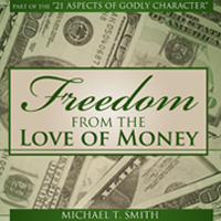 Freedom from the Love of Money