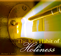 The Key Habit of Holiness