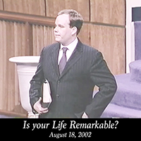 Is your Life Remarkable