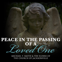Peace in the Passing of a Loved One