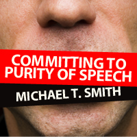 Committing to Purity of Speech
