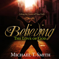 Faith 4: Believing the Love of God