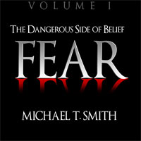 Fear (Vol 1) The Dangerous Side of Belief