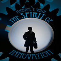 The Spirit of Innovation