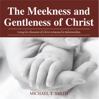 The Meekness and Gentleness of Christ