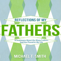 Reflections of My Fathers