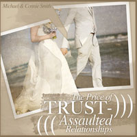 The Price of Trust-Assaulted Relationships