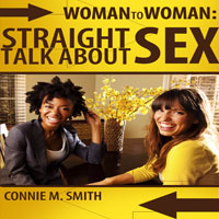 Woman to Woman: Straight Talk About Sex